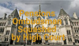 The Pensions Ombudsman decision ot reject a pension transfer is squashed by high court