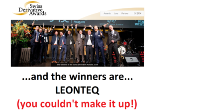 Pension Life Blog - Leonteq take Swiss Derivative Awards 2018 - despite being guilty of facilitating a pension scam