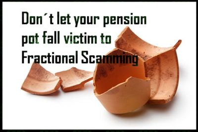 Pension Life blog - Fractional Scamming - The trending pension scam - don´t let your pension pot fall victim to fractional scamming