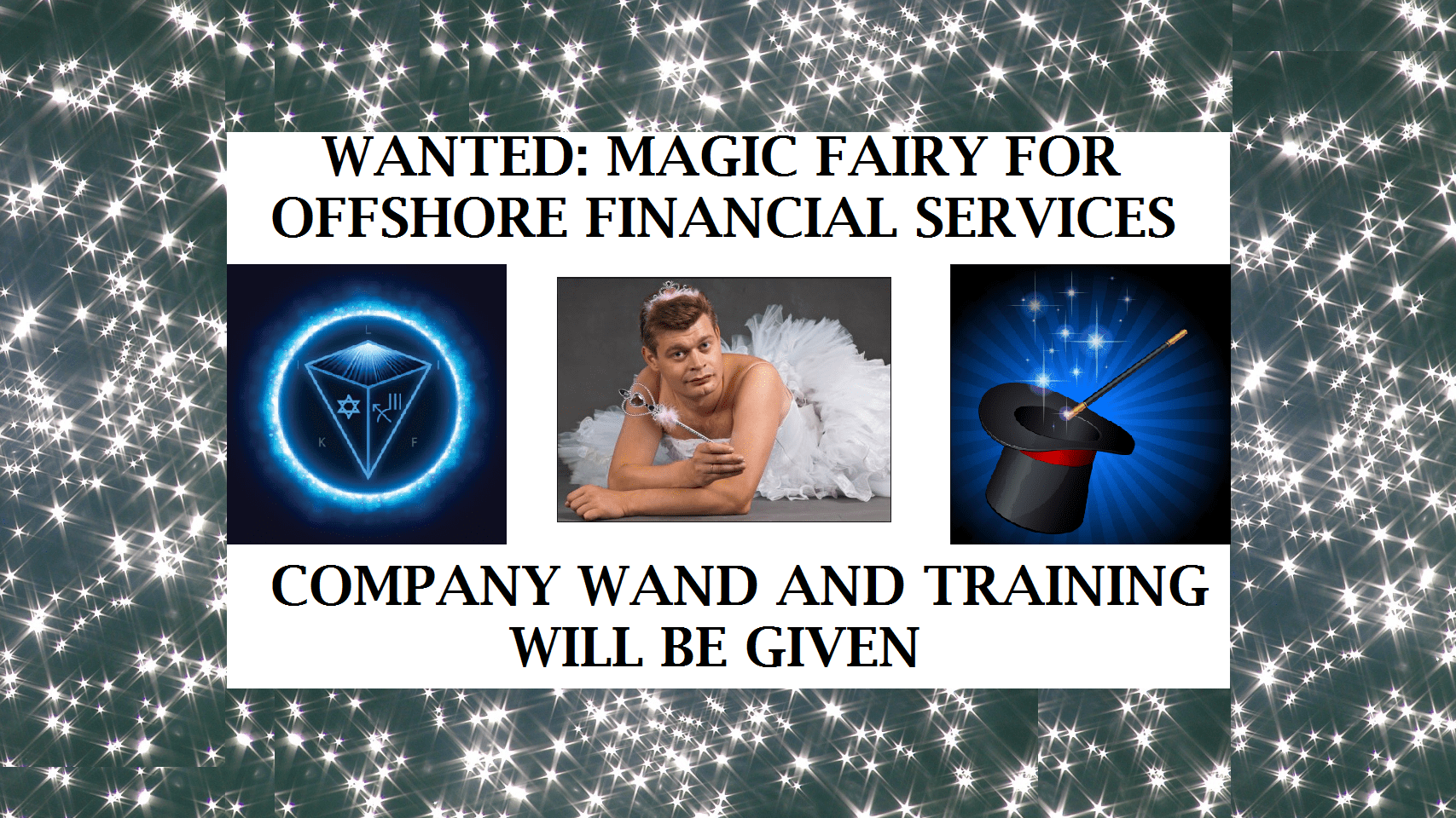 WANTED: MAGIC FAIRY TO CURE WHAT'S WRONG WITH FINANCIAL SERVICES OFFSHORE