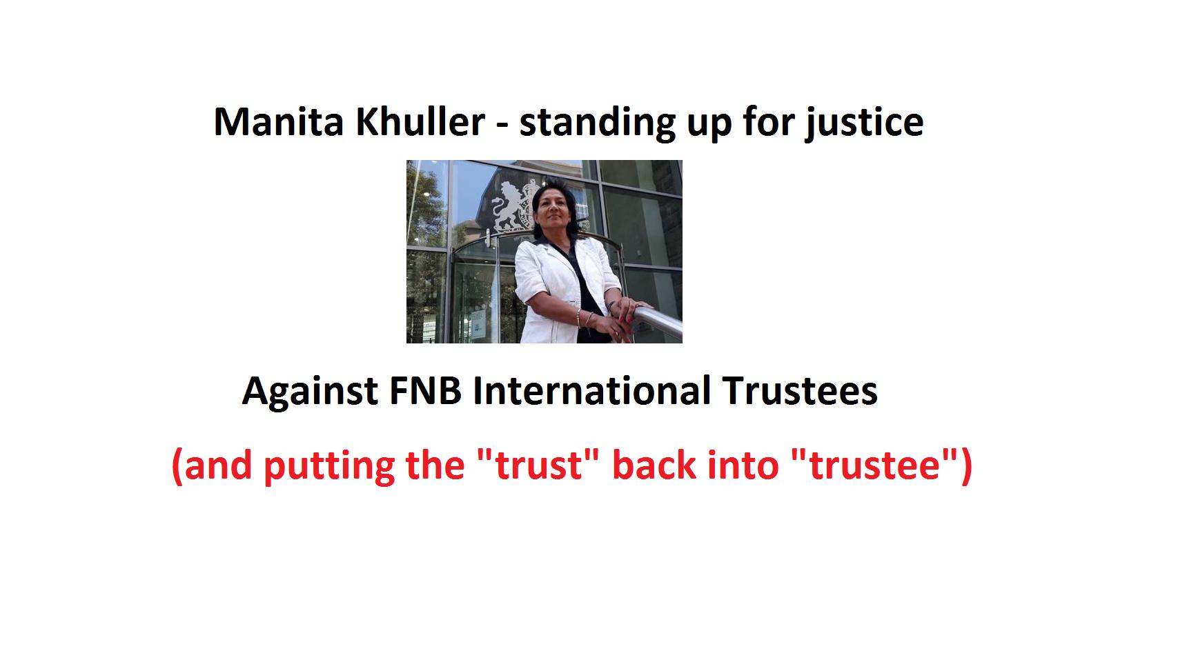 Pension Life Blog - FNB International Trustees Guernsey - Manita Khuller - standing up for justice