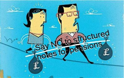 Pension Life Blog - Say no to structured notes for pensions - structured notes - knowing the risks