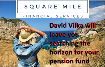 Pension Life Blog - Square Mile International Financial Services - qualified and registered? David Vilka Square Mile