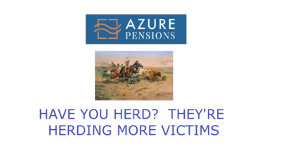 pension life blog - -AZURE PENSIONS - a reputation built on lack of trust