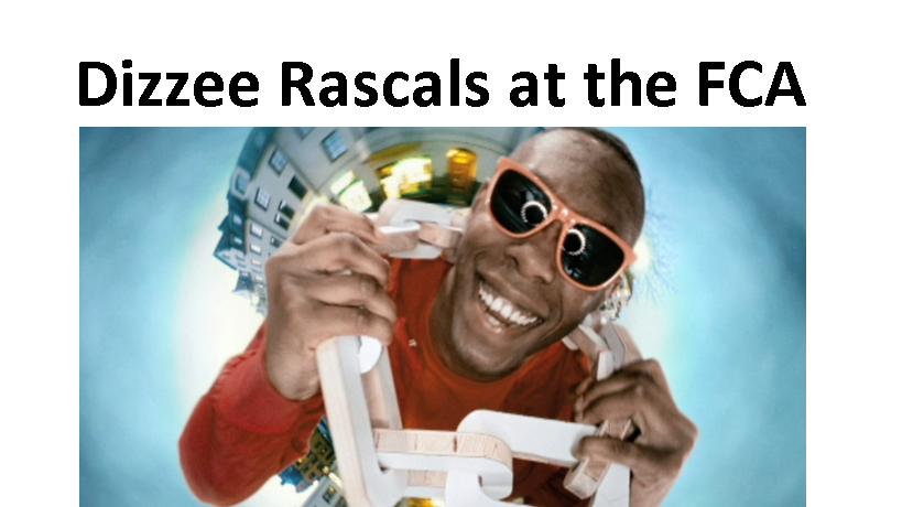 FCA Dizzee Rascals