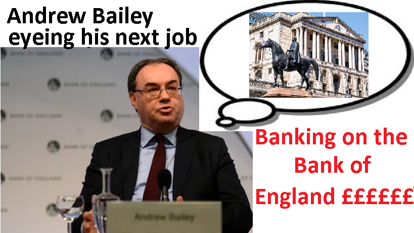 Andrew Bailey isn't all that bothered about being sacked from the FCA as he is busy eyeing up his next cosy job at the Bank of England.
