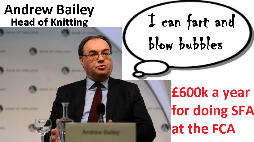 Andrew Bailey, head of the FCA, must go.  £600k a year to do zero regulating and miss huge investment scams such as London Capital & Finance is simply not acceptable.