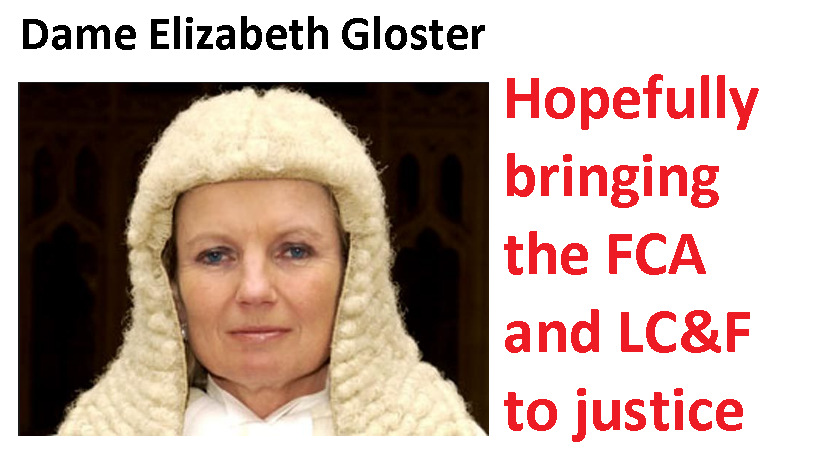 Experienced, hard-hitting High-Court judge who will investigate the failure of the LC&F bond and the FCA.