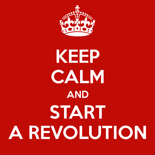 keep-calm-and-start-a-revolution-6