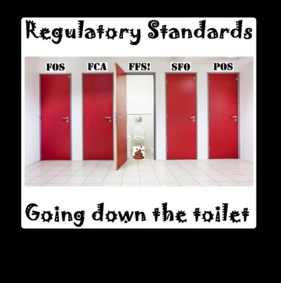 The FCA is now being rivaled by the FOS and the POS for the lowest standards.