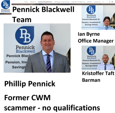 Phill Blackwell - former CWM scammer - went on to run a firm offering pension and investment advice: Pennick Blackwell.  The firm has now closed and there is no sign of Phill Blackwell.